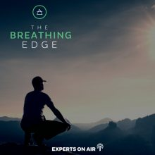 Using The Breath To Shift Your Personal Energy EOA Feature