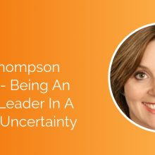 Virginia Thompson Interview - Being An Effective Leader In A World Of Uncertainty Social