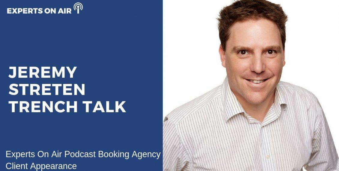 Jeremy Streten Trench Talk Interview with Matt Reynolds